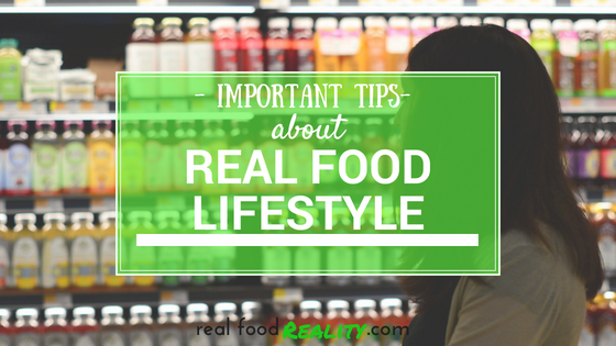 Insights for Real Food Lifestyle